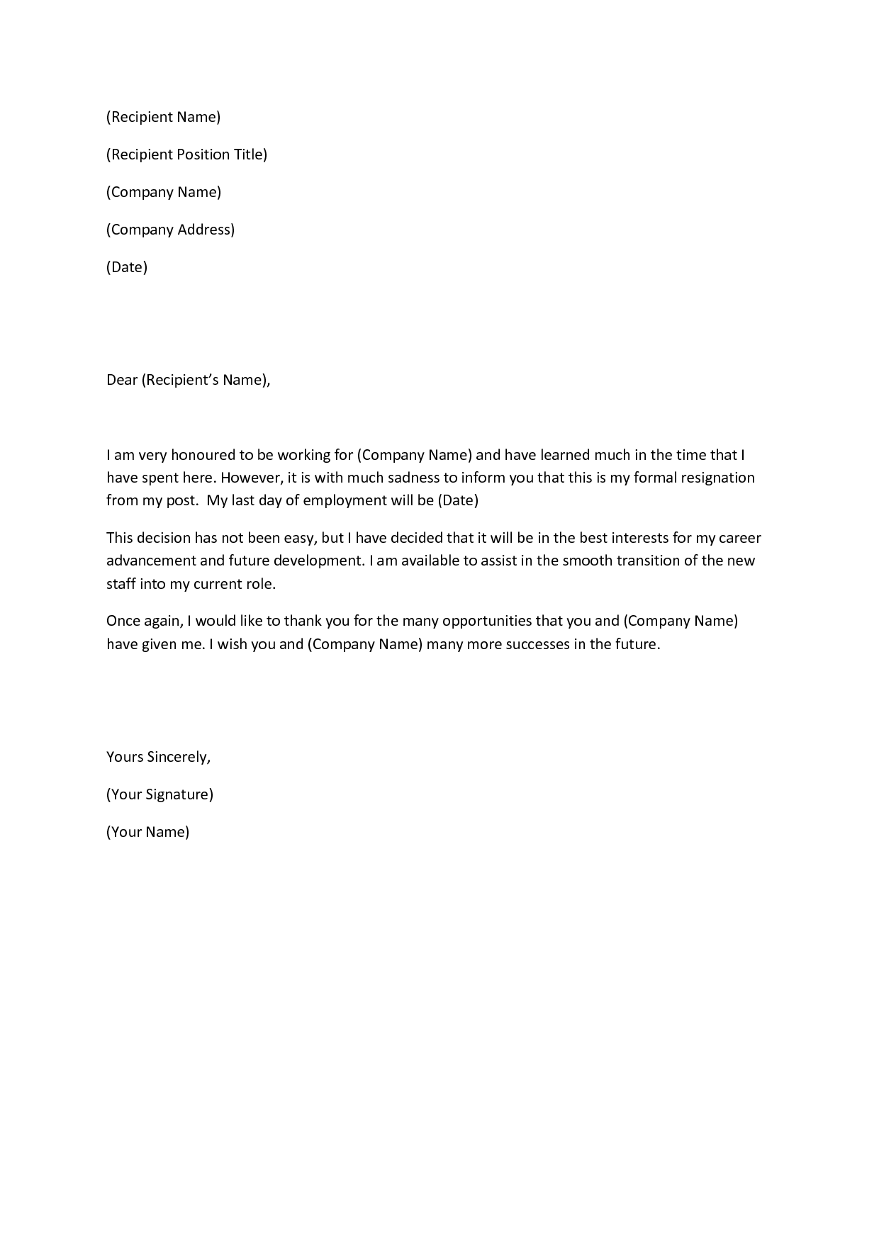 write resignation letter A letter of resignation is the last impression an employee leaves behind use these professional resignation letter samples as templates for your formal notification.