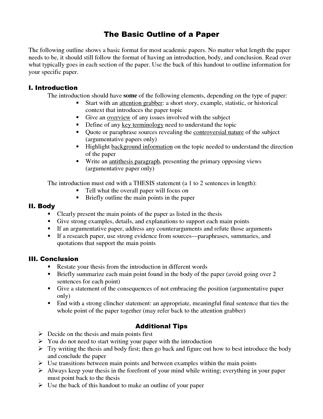 an outline for a research paper format How to write a history research paper skip navigation at this point you must outline your paper freshly mark up your first draft, ask tough questions whether your argument is clear and whether the order in which you present your points is effective.